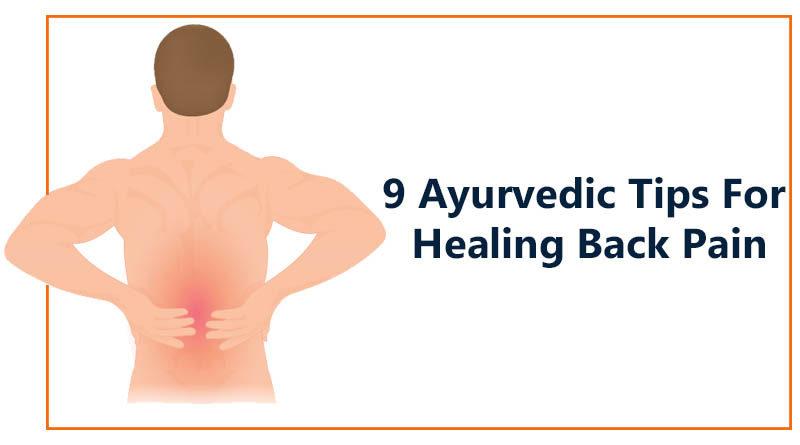 Best 9 Ayurvedic tips for healing back pain