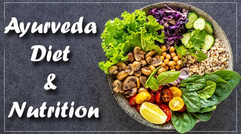 Ayurveda Diet and Nutrition